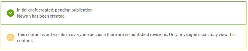 Messages displayed on draft content to inform the draft is created pending publication and the content is not visible to everyone